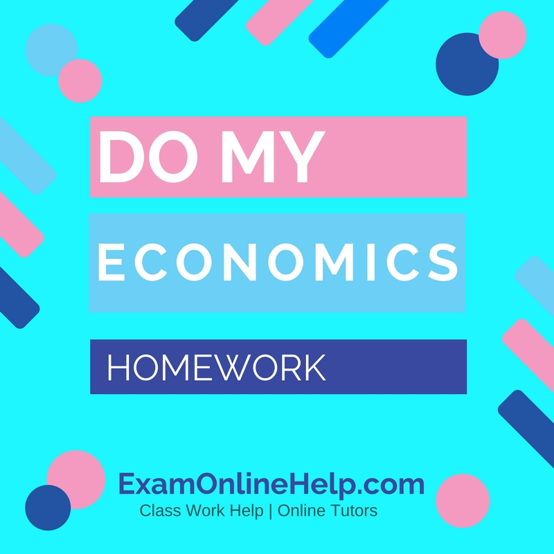 Do my homework economics