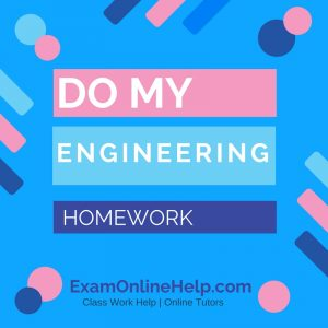 Do My Engineering Homework