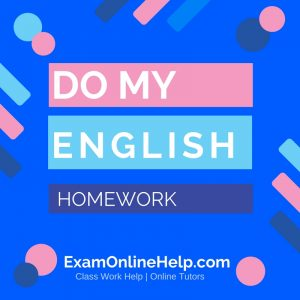 English Homework Help Online | My Homework Done