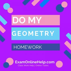 Do My Geometry Homework
