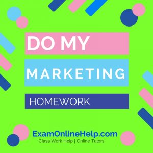 Do My Marketing Homework