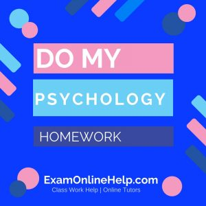 Who can make my psychology homework