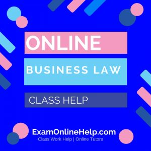 Online Business Law Class Help