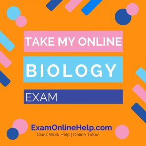 Take My Online Biology Exam