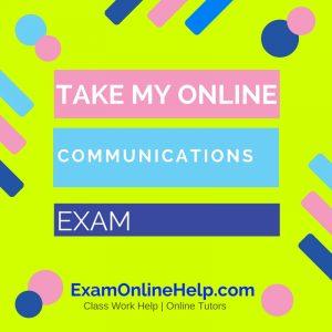 Take My Online Communications Exam