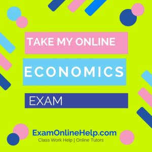Take My Online Economics Exam