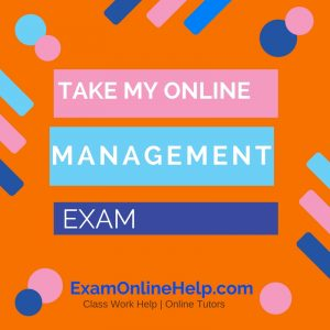 Take My Online Management Exam