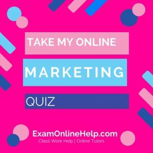 Take My Online Marketing Quiz