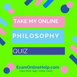 Take My Online Philosophy Quiz