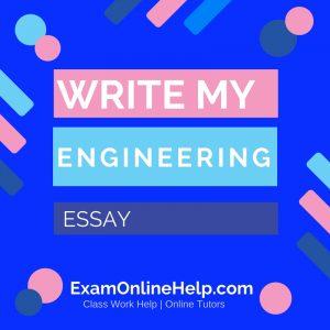 Write My Engineering Essay