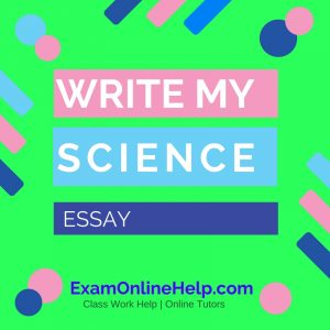 Write My Science Essay